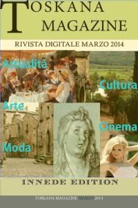 TOSKANA MAGAZINE RIVISTA DIGITALE MARZO_Pagina_01